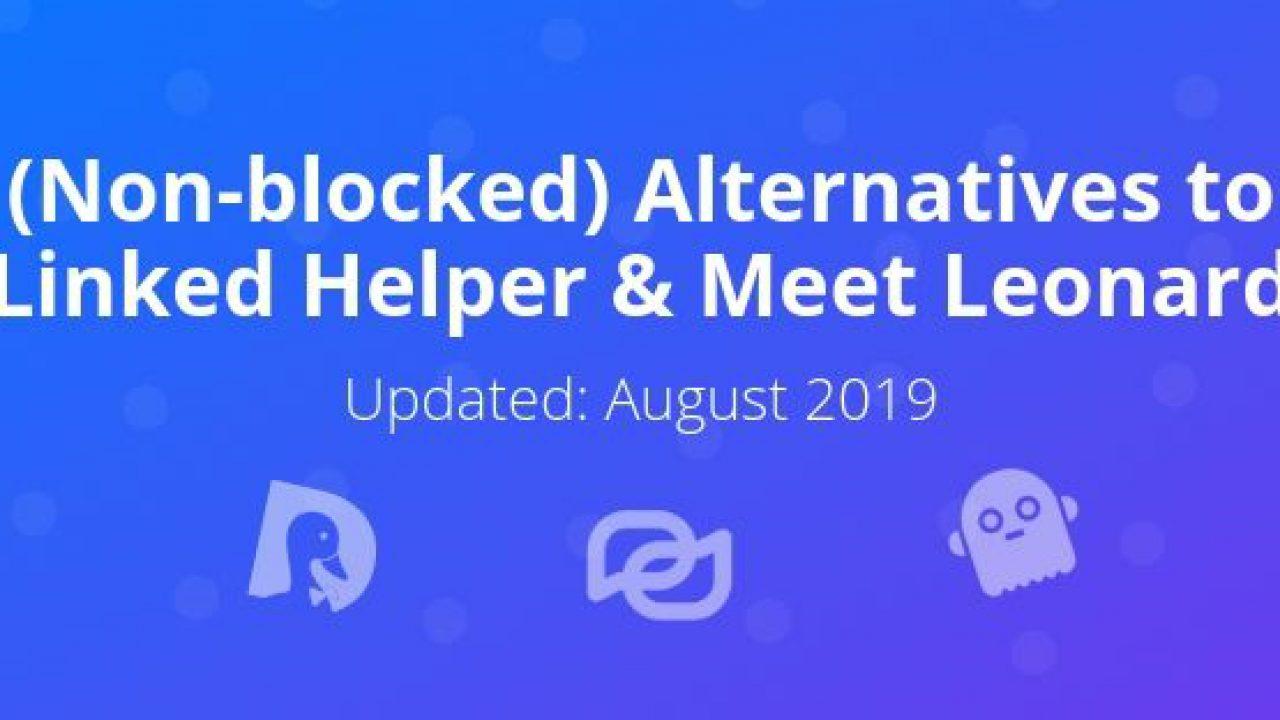 Best Alternatives to Linked Helper & Leonard (Updated